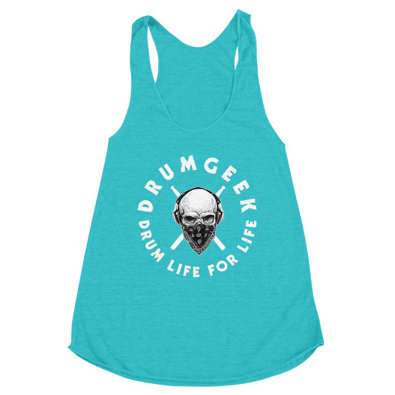 Drum Life For Life (Style 4) - White Logo Women's Racerback Triblend Tank by Drum Geek Online Shop