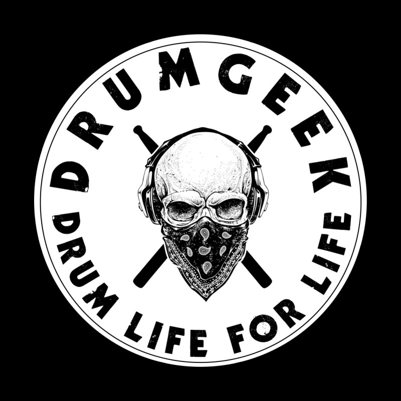 Drum Life For Life (Style 4) - Solid Logo by Drum Geek Online Shop
