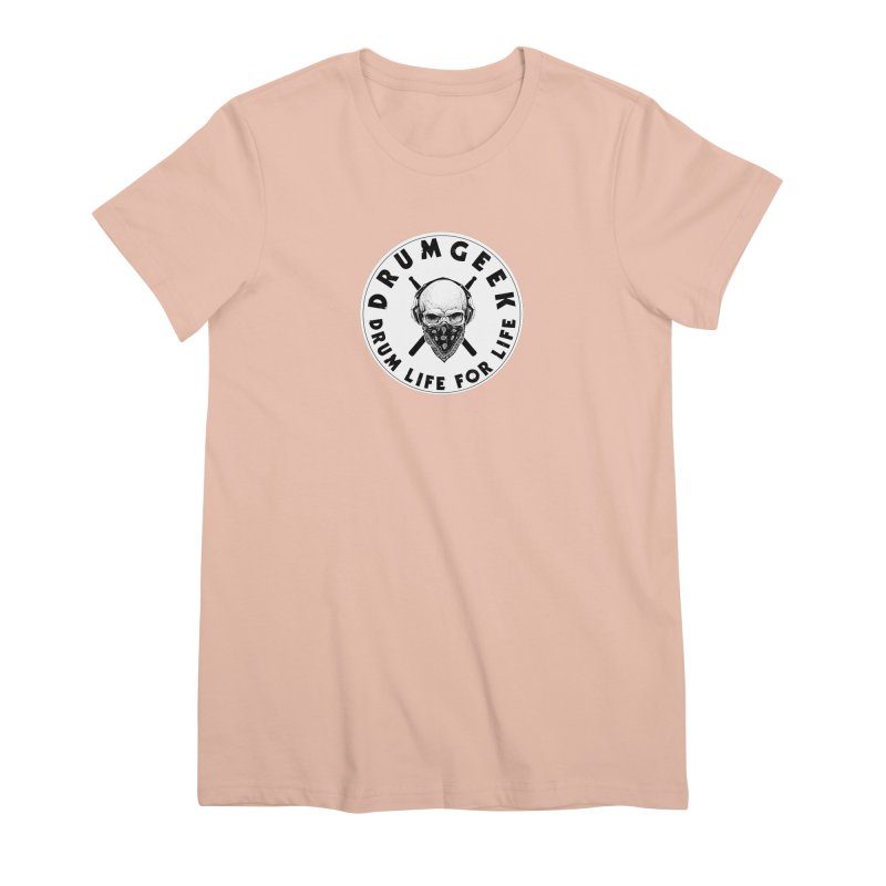 Drum Life For Life (Style 4) - Solid Logo Women's Premium T-Shirt by Drum Geek Online Shop