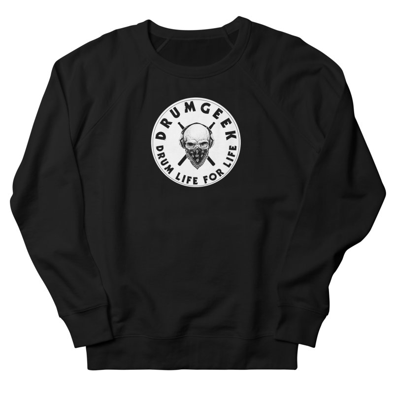Drum Life For Life (Style 4) - Solid Logo Women's French Terry Sweatshirt by Drum Geek Online Shop
