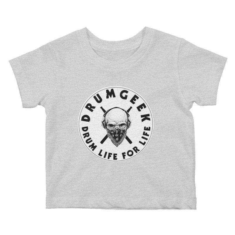 Drum Life For Life (Style 4) - Solid Logo Kids Baby T-Shirt by Drum Geek Online Shop