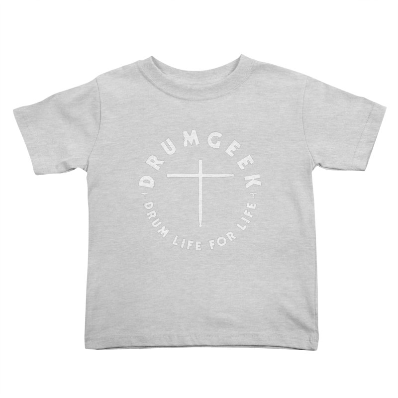 Christian Drum Geek (Style 2) - White Logo Kids Toddler T-Shirt by Drum Geek Online Shop