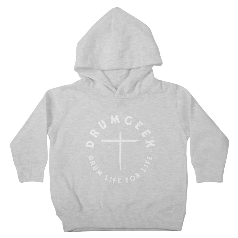 Christian Drum Geek (Style 2) - White Logo Kids Toddler Pullover Hoody by Drum Geek Online Shop