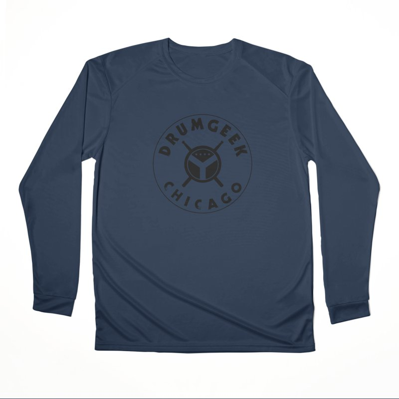 Chicago Drum Geek - Black Logo Women's Performance Unisex Longsleeve T-Shirt by Drum Geek Online Shop