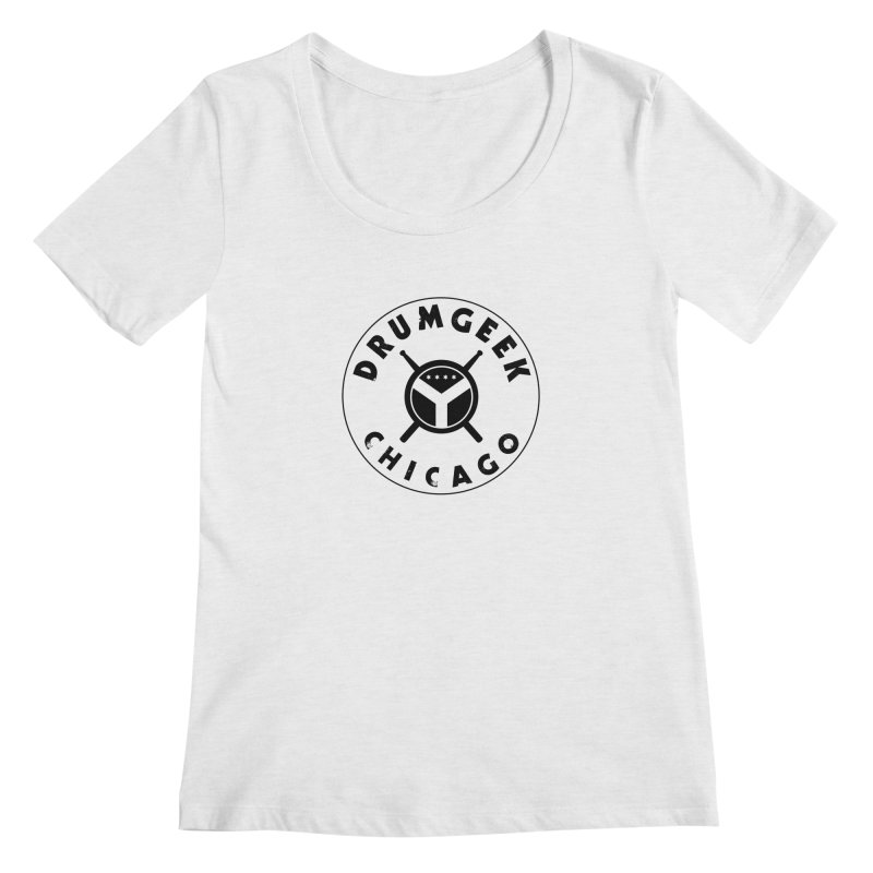Chicago Drum Geek - Black Logo Women's Regular Scoop Neck by Drum Geek Online Shop