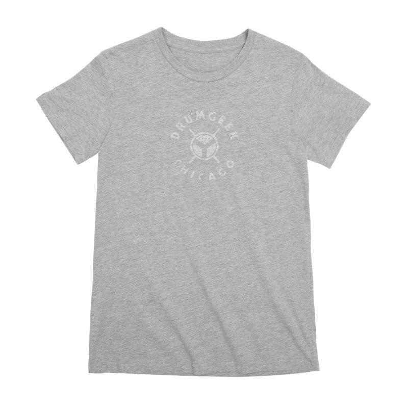 Chicago Drum Geek - White Logo Women's Premium T-Shirt by Drum Geek Online Shop