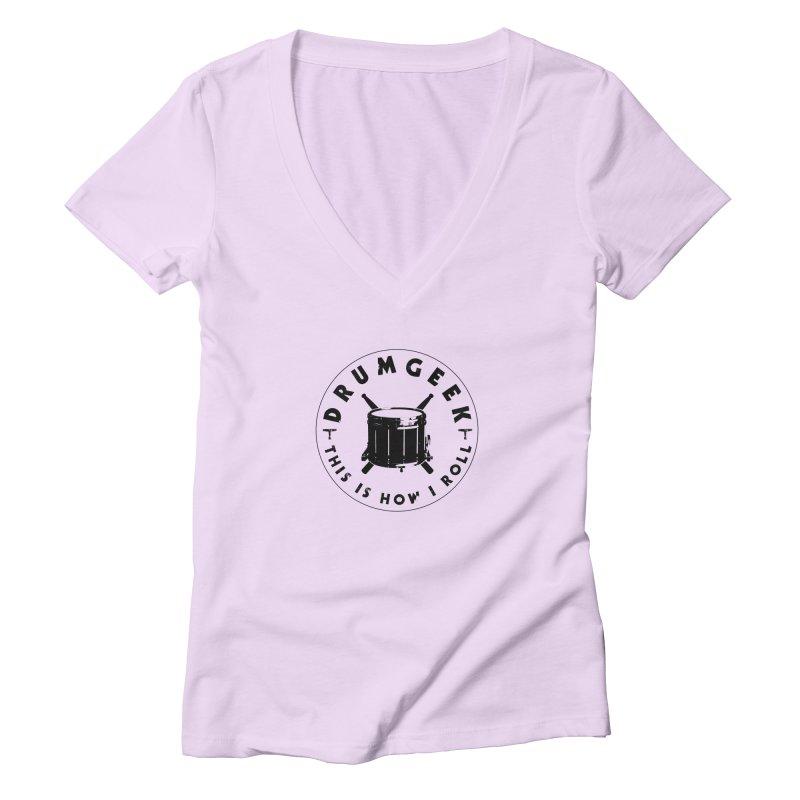 This Is How I Roll (Drumline) - Black Logo Women's Deep V-Neck V-Neck by Drum Geek Online Shop