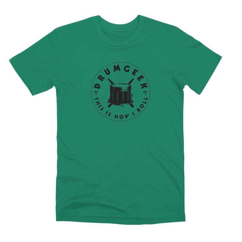 This Is How I Roll (Drumline) - Black Logo Men's Premium T-Shirt by Drum Geek Online Shop