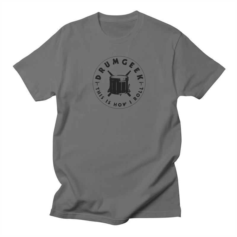 This Is How I Roll (Drumline) - Black Logo Men's T-Shirt by Drum Geek Online Shop