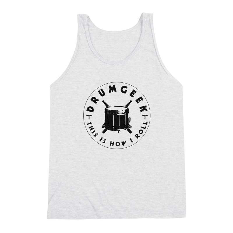 This Is How I Roll (Drumline) - Black Logo Men's Triblend Tank by Drum Geek Online Shop