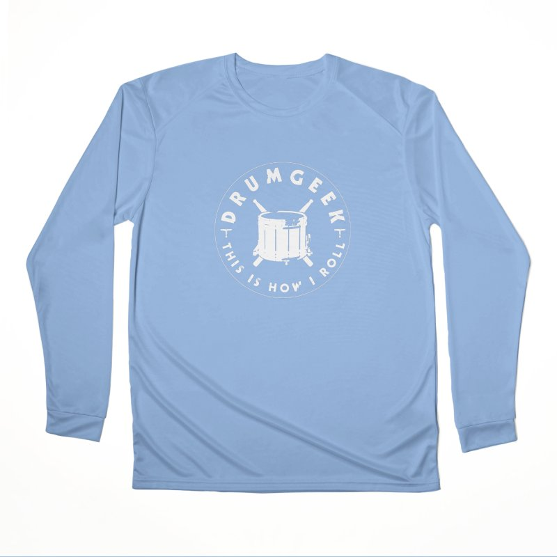 This Is How I Roll (Drumline) - White Logo Men's Longsleeve T-Shirt by Drum Geek Online Shop