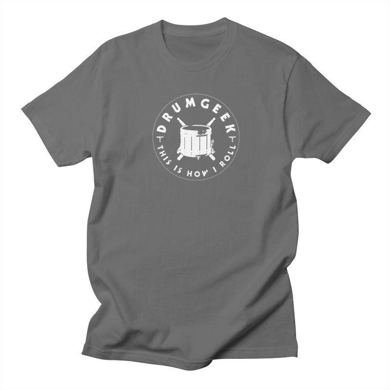 This Is How I Roll (Drumline) - White Logo Men's T-Shirt by Drum Geek Online Shop