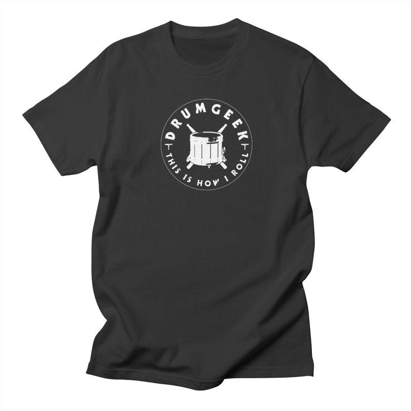 This Is How I Roll (Drumline) - White Logo Men's Regular T-Shirt by Drum Geek Online Shop