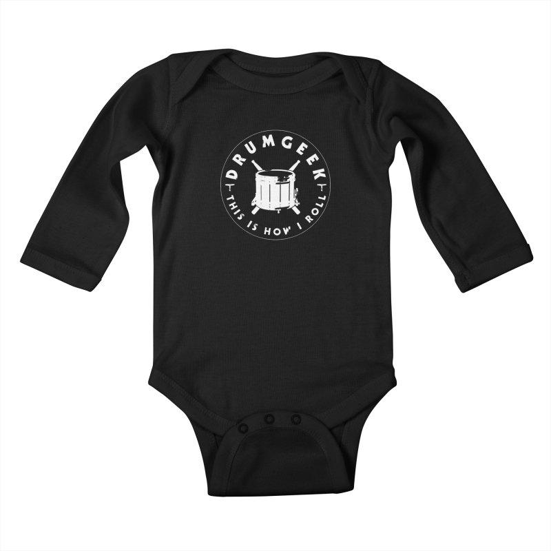 This Is How I Roll (Drumline) - White Logo Kids Baby Longsleeve Bodysuit by Drum Geek Online Shop