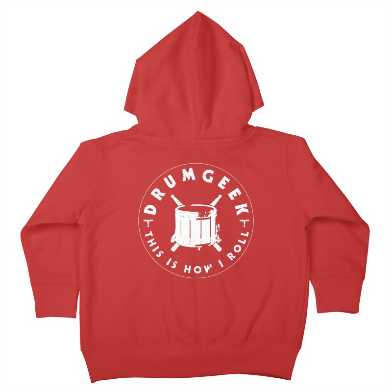 This Is How I Roll (Drumline) - White Logo Kids Toddler Zip-Up Hoody by Drum Geek Online Shop