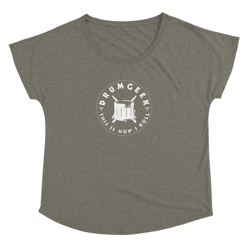 This Is How I Roll (Drumline) - White Logo Women's Dolman Scoop Neck by Drum Geek Online Shop