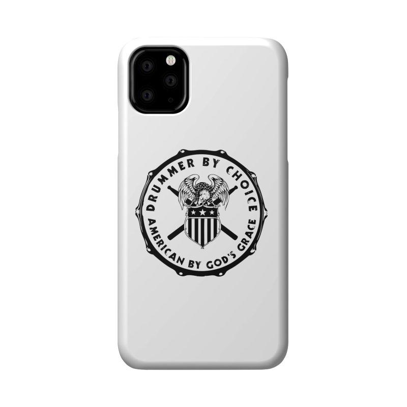 Drummer By Choice (America) - Black Logo Accessories Phone Case by Drum Geek Online Shop