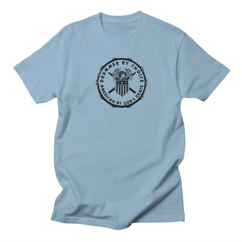 Drummer By Choice (America) - Black Logo Women's Regular Unisex T-Shirt by Drum Geek Online Shop