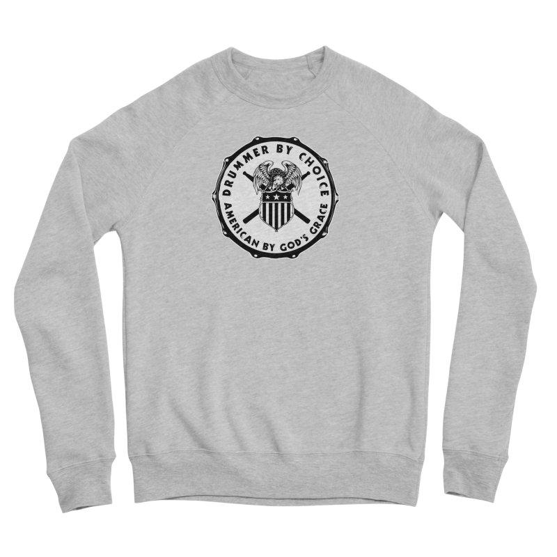 Drummer By Choice (American) - Solid Logo Women's Sponge Fleece Sweatshirt by Drum Geek Online Shop