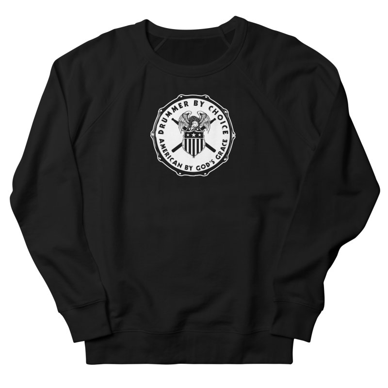 Drummer By Choice (American) - Solid Logo Women's French Terry Sweatshirt by Drum Geek Online Shop