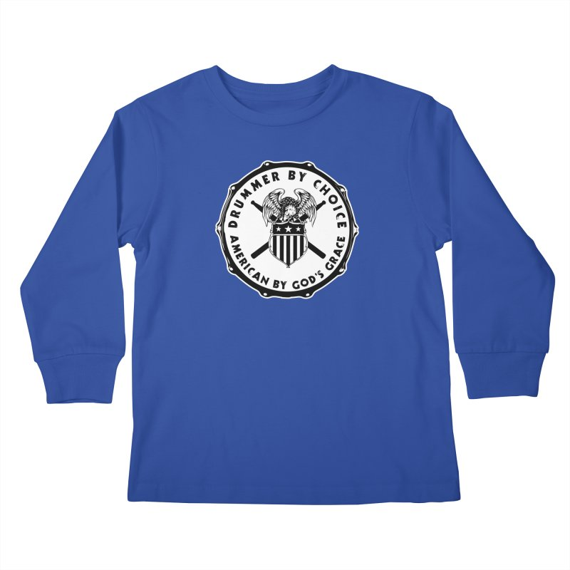 Drummer By Choice (American) - Solid Logo Kids Longsleeve T-Shirt by Drum Geek Online Shop
