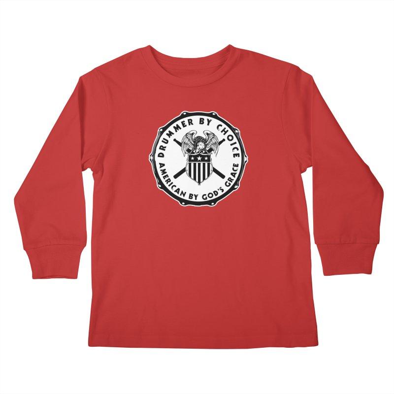 Drummer By Choice (American) - Solid Logo Kids Longsleeve T-Shirt by Drum Geek Online Shop