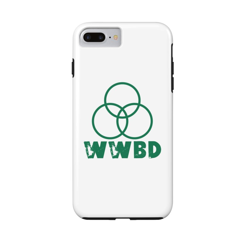 WWBD Green in iPhone 8 Plus Phone Case Tough by Drum Geek Online Shop