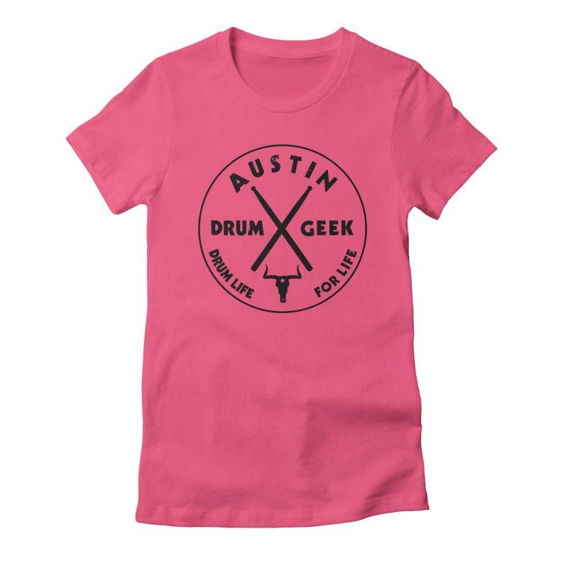Austin Drum Geek in Women's Fitted T-Shirt Fuchsia by Drum Geek Online Shop