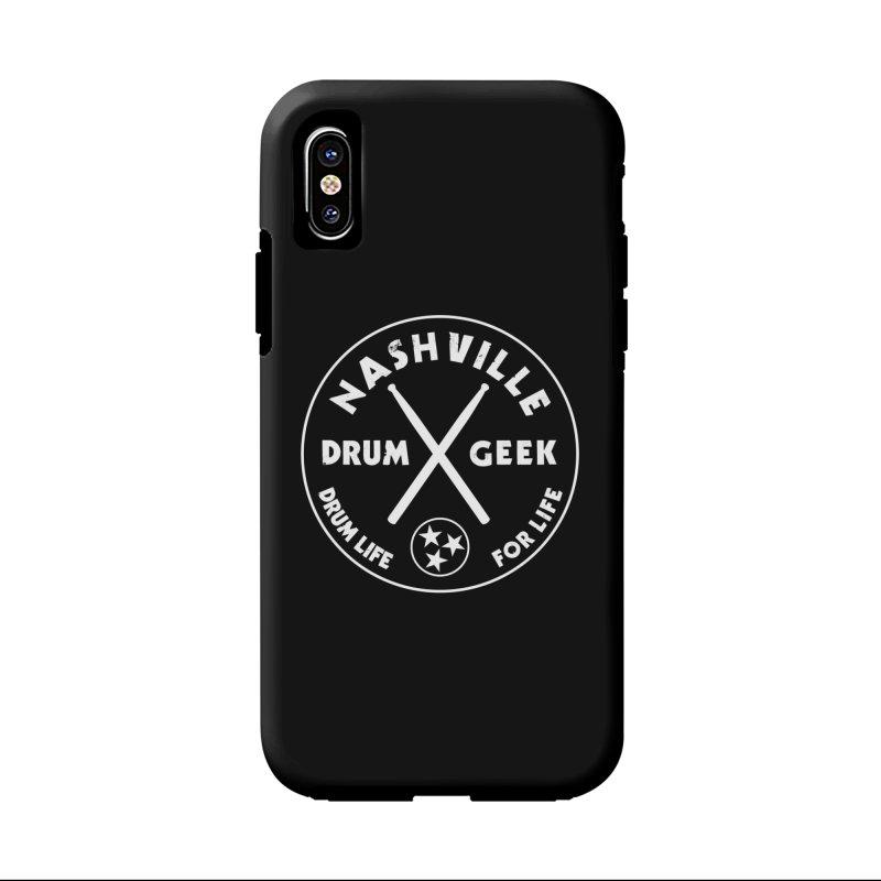 Nashville Drum Geek in iPhone X Phone Case Tough by Drum Geek Online Shop