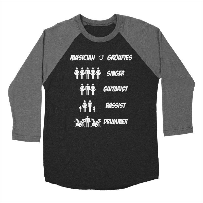 Musician Groupies Women's Baseball Triblend Longsleeve T-Shirt by Drum Geek Online Shop