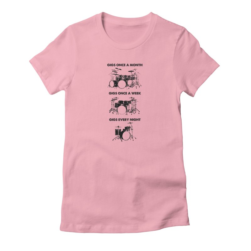 Drum Geek Plays Every Day in Women's Fitted T-Shirt Light Pink by Drum Geek Online Shop