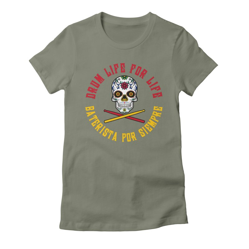 Drum Life Spanish Sugar Skull (Color Skull/Color Font) Women's Fitted T-Shirt by Drum Geek Online Shop