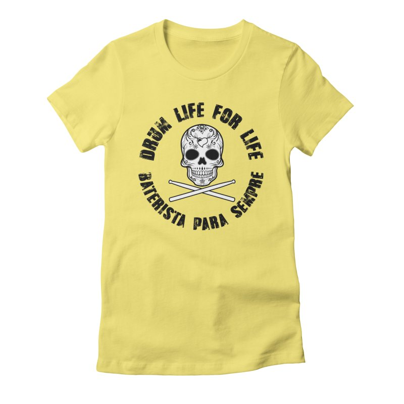 Drum Life Portuguese Sugar Skull (White Skull/Black Font) Women's Fitted T-Shirt by Drum Geek Online Shop