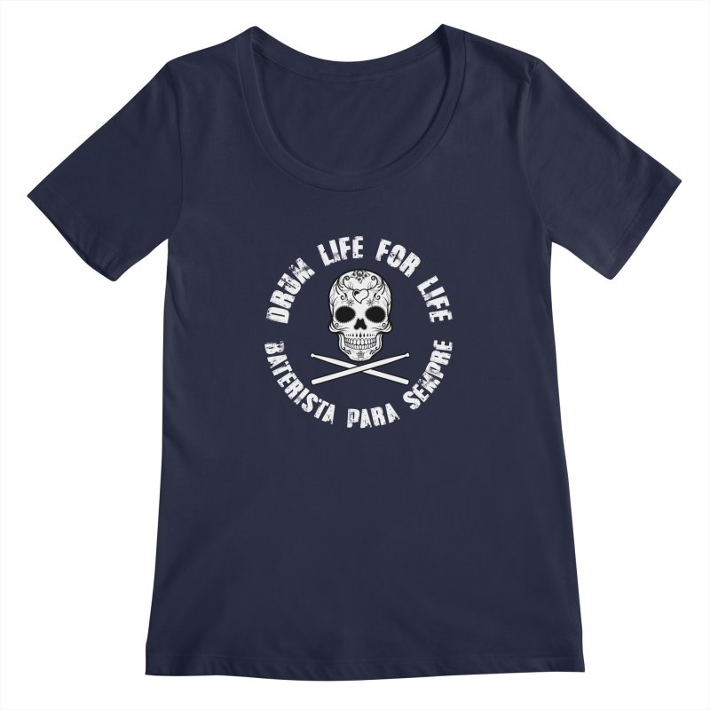 Drum Life Portuguese Sugar Skull (White Skull/White Font) Women's Regular Scoop Neck by Drum Geek Online Shop