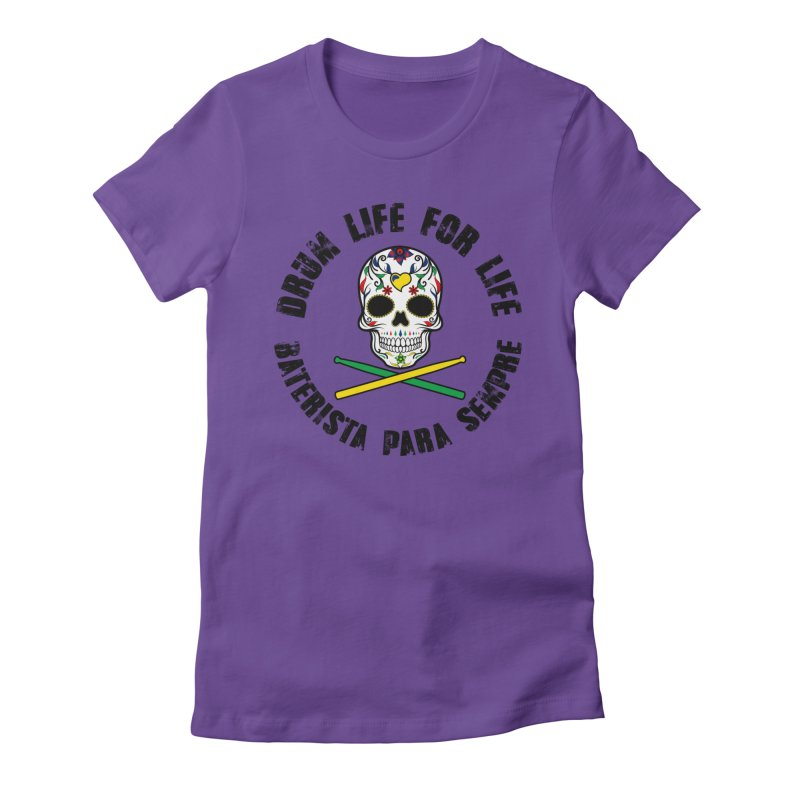 Drum Life Portuguese Sugar Skull (Color Skull/Black Font) Women's Fitted T-Shirt by Drum Geek Online Shop