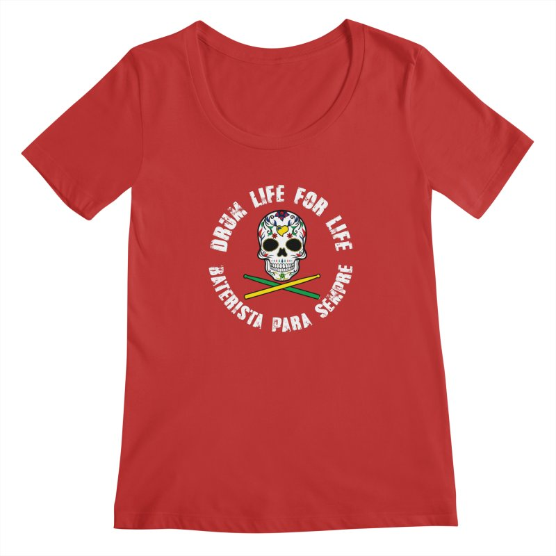 Drum Life Portuguese Sugar Skull (Color Skull/White Font) Women's Scoop Neck by Drum Geek Online Shop