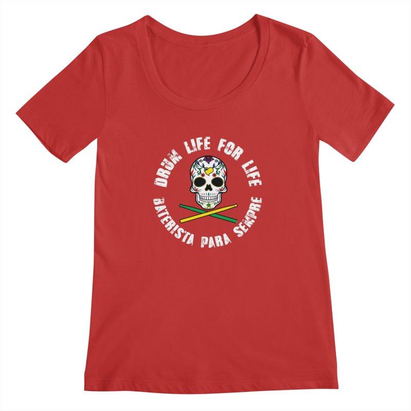 Drum Life Portuguese Sugar Skull (Color Skull/White Font) Women's Regular Scoop Neck by Drum Geek Online Shop