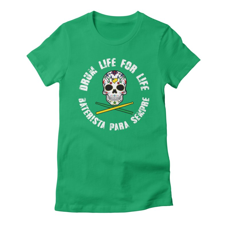 Drum Life Portuguese Sugar Skull (Color Skull/White Font) Women's Fitted T-Shirt by Drum Geek Online Shop
