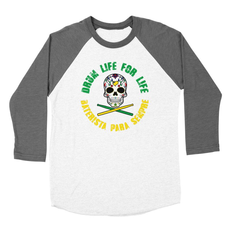 Drum Life Portuguese Sugar Skull (Color Skull/Color Font) Women's Baseball Triblend Longsleeve T-Shirt by Drum Geek Online Shop