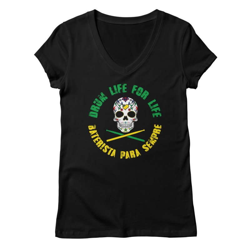 Drum Life Portuguese Sugar Skull (Color Skull/Color Font) Women's V-Neck by Drum Geek Online Shop