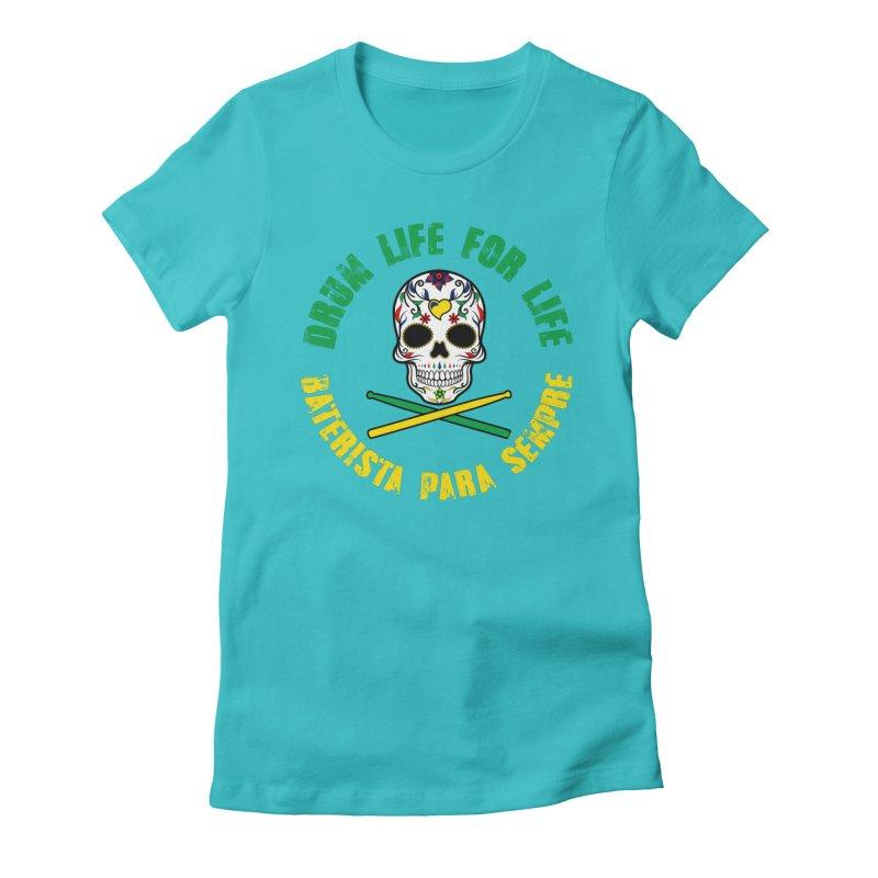 Drum Life Portuguese Sugar Skull (Color Skull/Color Font) Women's Fitted T-Shirt by Drum Geek Online Shop