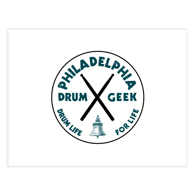 Philadelphia Drum Geek (Eagle Couture) Home Fine Art Print by Drum Geek Online Shop