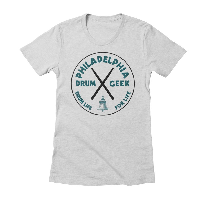 Philadelphia Drum Geek (Eagle Couture) Women's T-Shirt by Drum Geek Online Shop