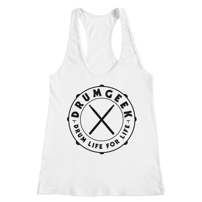 Drum Life For Life (Style 2) - Black Logo Women's Tank by Drum Geek Online Shop