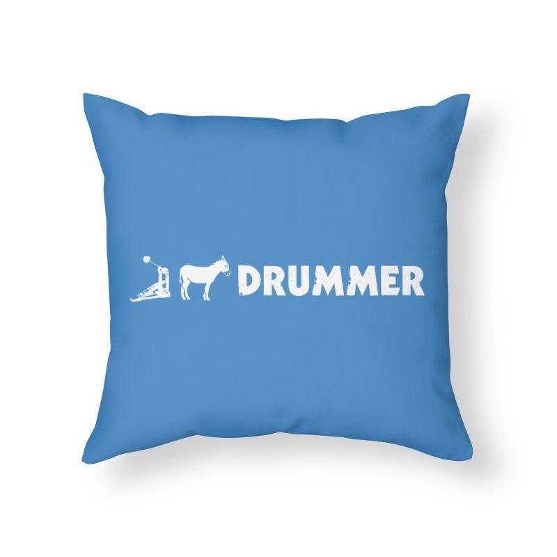 Kick Ass Drummer (White Logo) Home Throw Pillow by Drum Geek Online Shop