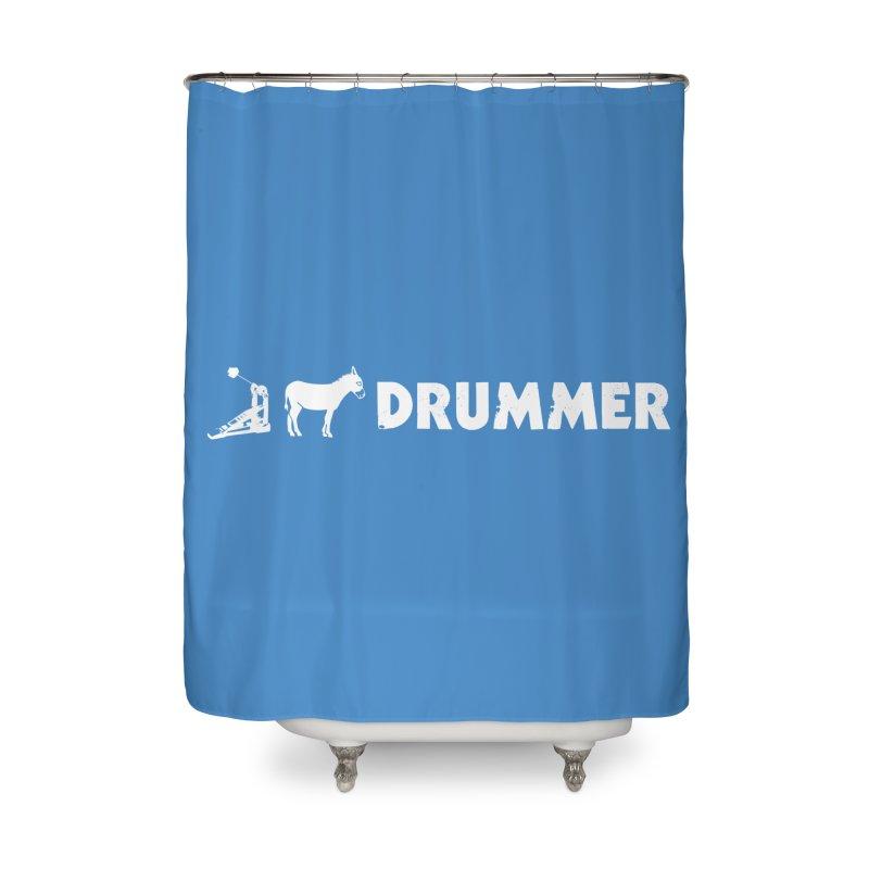 Kick Ass Drummer (White Logo) Home Shower Curtain by Drum Geek Online Shop