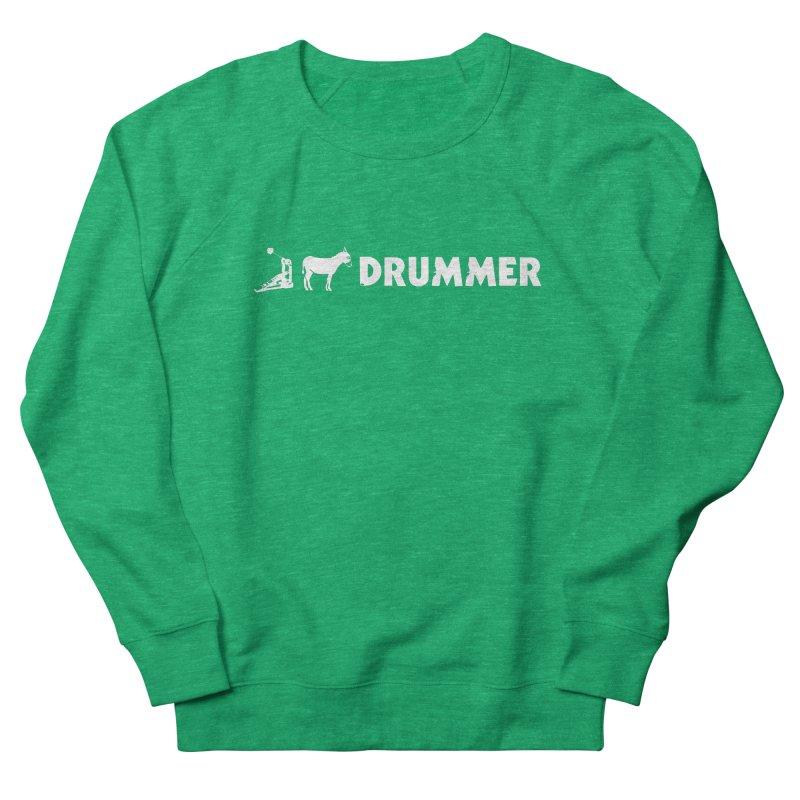 Kick Ass Drummer (White Logo) Women's Sweatshirt by Drum Geek Online Shop