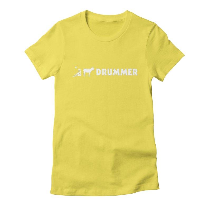 Kick Ass Drummer (White Logo) Women's T-Shirt by Drum Geek Online Shop