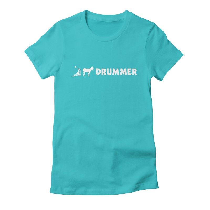 Kick Ass Drummer (White Logo) Women's Fitted T-Shirt by Drum Geek Online Shop
