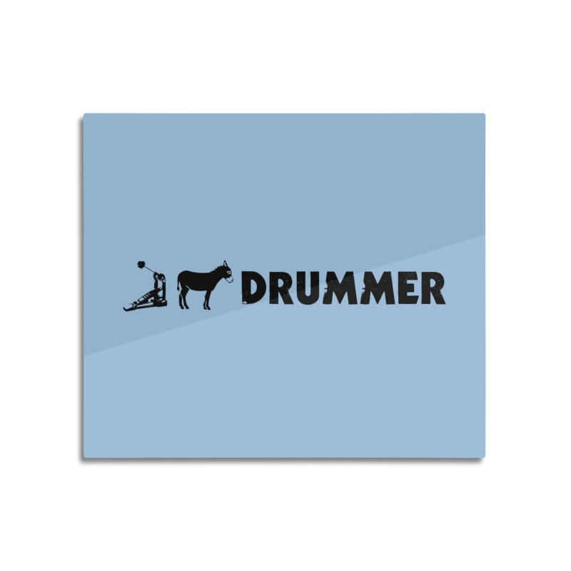 Kick Ass Drummer (Black Logo) Home Mounted Acrylic Print by Drum Geek Online Shop